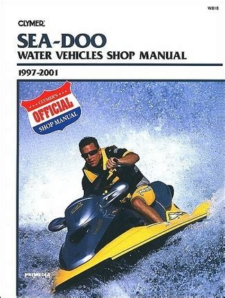 Sea Doo Water Vehicles Shop Manual 1997 2001 Clymer W810