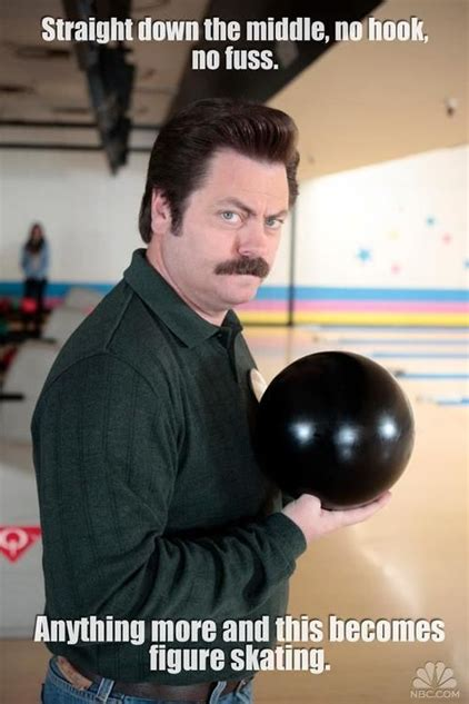 Bowling Memes - 25 perfect ron swanson memes and quotables tv