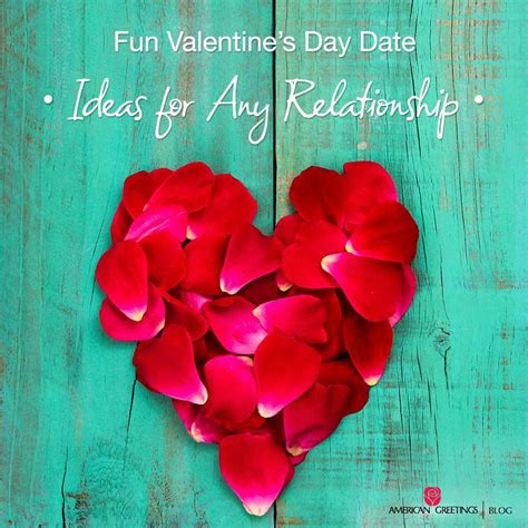 valentines day date ideas for holidays archives american greetings