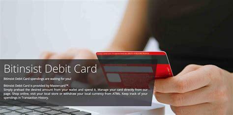 bitcoin debit card bitinsist bitcoin debit card fintechzone