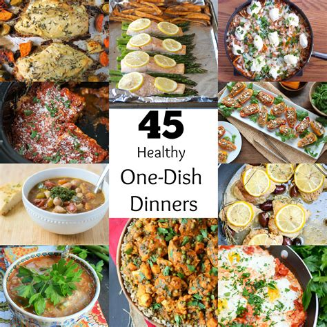 45 healthy one dish dinners bite of health nutrition