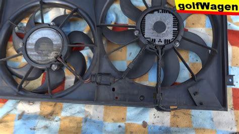 vw golf radiator fan replacement vw golf 5 1 9 tdi how to change radiator fan