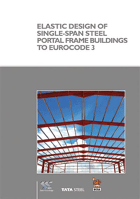 portal frame design to eurocode 3 publication elastic design of single span steel portal