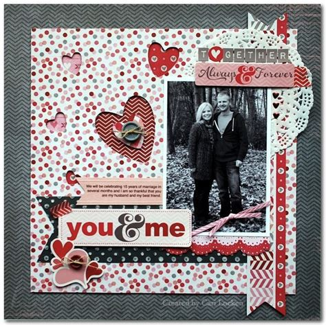 Valentines Scrapbooking Idea by You Me S Scrapbook Layout Me And My Thoughts