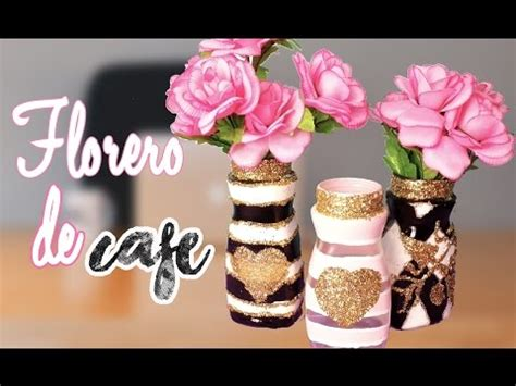 floreros con frascos de vidrio floreros con frascos de caf 233 manualidades con mariel