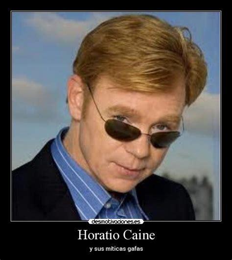 Horatio Csi Meme - horatio caine desmotivaciones