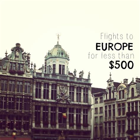 cheapest flights to europe 500 roundtrip oh the places you ll go trips