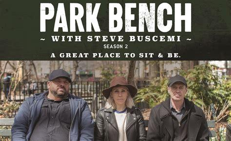 park bench tv show park bench tv show 28 images park bench mark boone