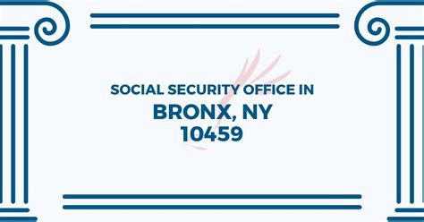 Social Security Office Bronx social security office in bronx new york 10459 get help
