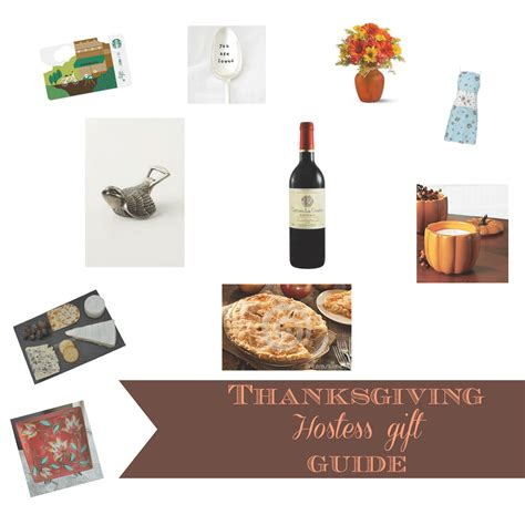 hostess gift ideas for dinner thanksgiving hostess gift guide