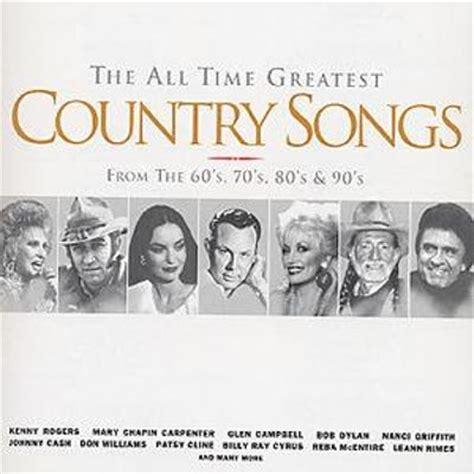 Country Music Greatest Hits All Time | the all time greatest country songs various artists