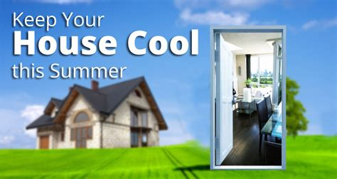 how to keep your house cool how to keep a house cool in the summer 28 images keep