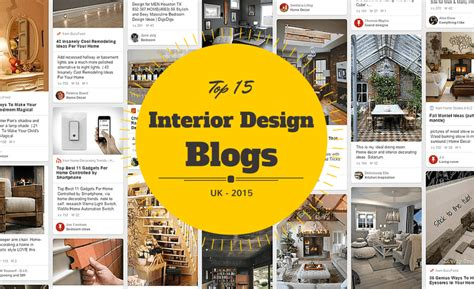 design bloggers top 15 uk interior design blogs 2015 list