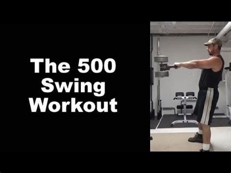 kettlebell power swing 500 swing kettlebell workout for power endurance and