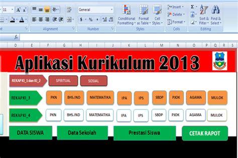 Aplikasi Excel Untuk Guru Edisi Revisi 1 aplikasi raport kurikulum 2013 edisi revisi terbaru