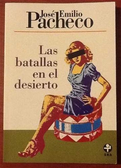 libro las batallas en el las batallas en el desierto jos 233 emilio pacheco firmado 1 200 00 en mercado libre
