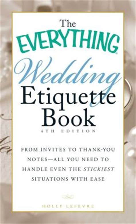 thank you notes for wedding gifts etiquette the everything wedding etiquette book from invites to thank you notes all you need to handle