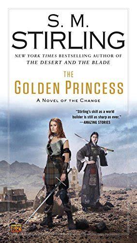The Princess A Novel the golden princess a novel of the change change series