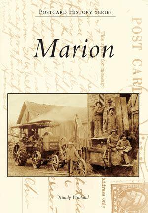 Marion By Randy Winland Arcadia Publishing Books