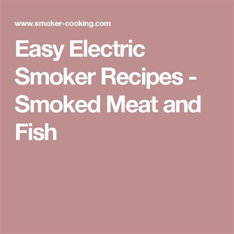 electric smoker cookbook electric smoker recipes tips and techniques to smoke like a pitmaster books 100 electric smoker recipes on smoker recipes