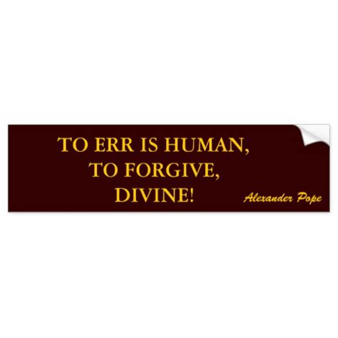 To Err Is Human To Forgive Is Essay essay on to err is human to forgive is