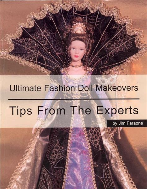 fashion doll clothing rosemarie ionker free copy of book ultimate fashion doll makeovers tips
