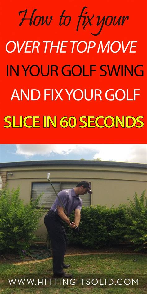 how to fix over the top golf swing best 25 golf slice ideas on pinterest golf golf tips