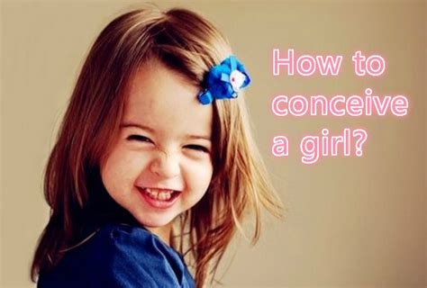 Ways to Raise the Chances of Getting a Baby Girl, How to Conceive Daughter?