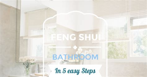 unique feng shui blog 5 areas where a mirror should be unique feng shui blog feng shui your bathroom in 5 easy steps