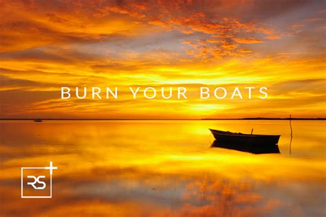 burn your boats - Burn Your Boats