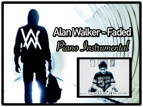 alan walker faded instrumental faded instrumental piano alan walker faded piano