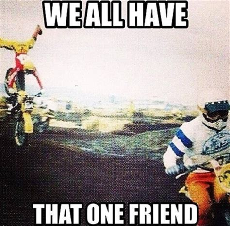 Motocross Meme - the gallery for gt honda dirt bike memes