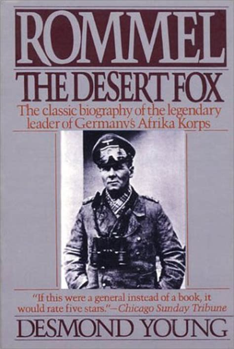 field marshal the and of erwin rommel books rommel the desert fox by desmond reviews