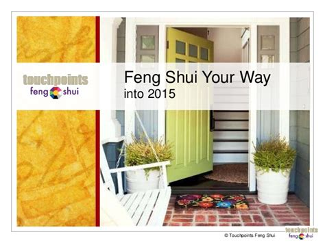 way feng shui feng shui your way into 2015 021015 handout