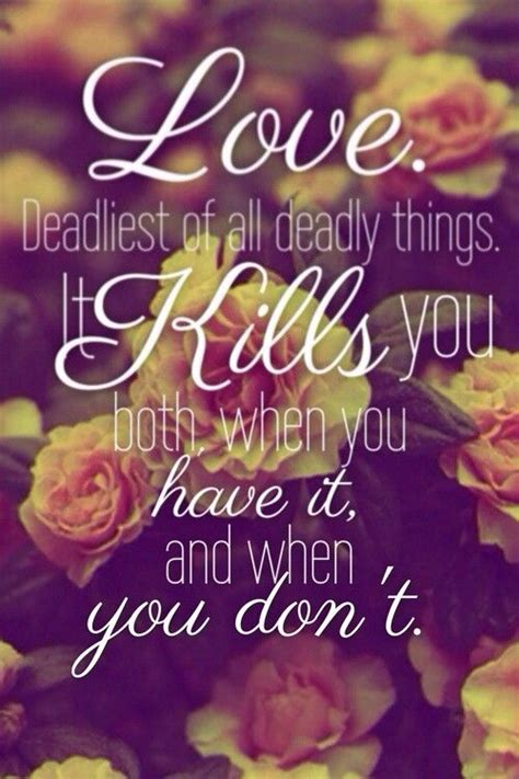 images of love kills quotes about love kills quote