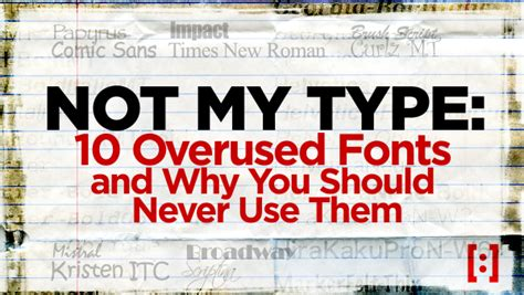 twelve thirty media not my type 10 overused fonts and