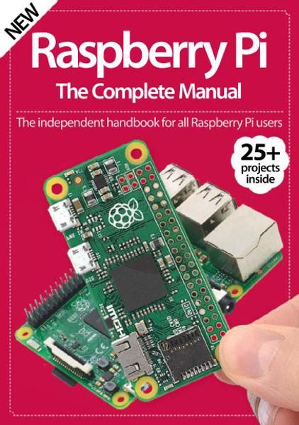 raspberry pi the complete guide to raspberry pi for beginners including projects tips tricks and programming books raspberry pi the complete manual 7th edition free ebooks