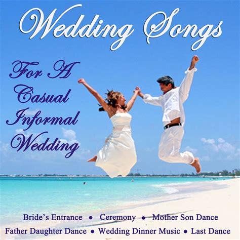 father daughter dance grad song wedding songs for a casual informal wedding songs for