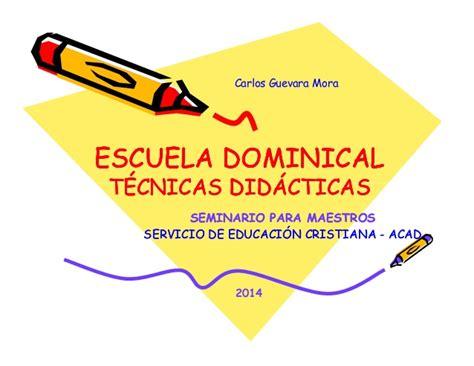 escuela dominical slideshare t 233 cnicas ense 241 anza y la escuela dominical