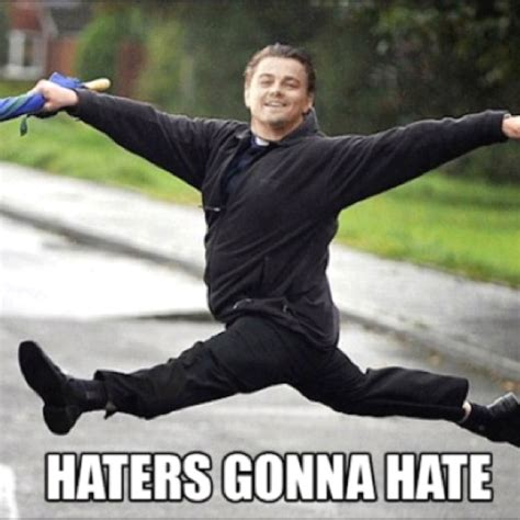 haters gonna hate giggle fits pinterest