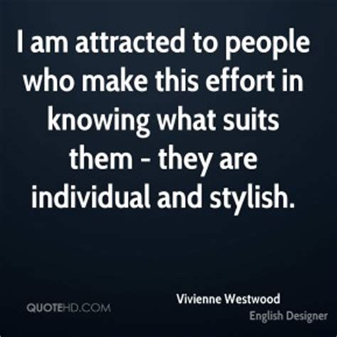 Why Am I Attracted To You by Vivienne Westwood Quotes Quotehd