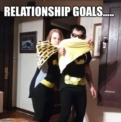 Relationship Goals Meme - image tagged in relationship goals imgflip
