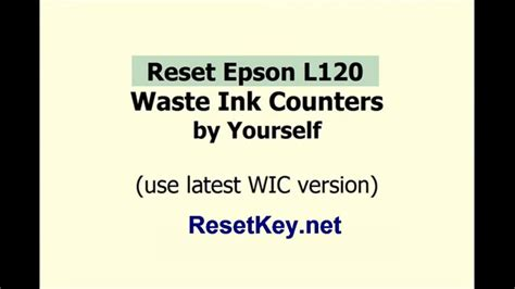 how to reset epson l120 resetter how to reset epson l120 by wic utility tools youtube