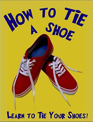 when should learn to tie shoes what age do learn to tie their shoes 28 images teach