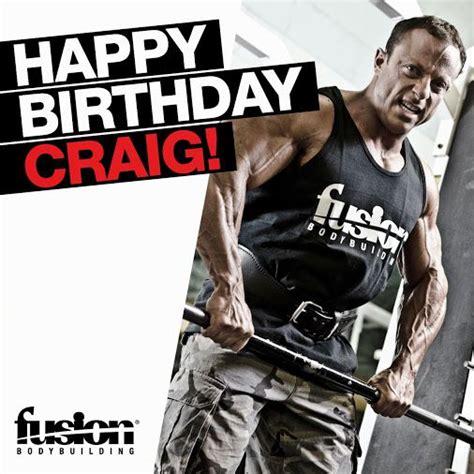 Happy Birthday Wishes Bodybuilders Happy Birthday Craig Bonnett Bodybuilding Pinterest