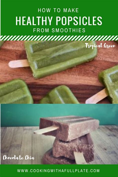 how to make your own healthy popsicles from smoothies