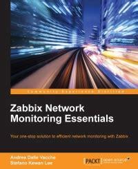zabbix quick tutorial zabbix network monitoring essentials free download code