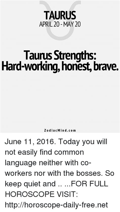 taurus strengh taurus april 20 may 20 taurus strengths workinghonest brave zodiac mind june 11 2016