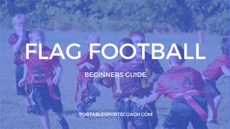 7 Reasons To Play Sports by Beginners Guide To Flag Football Portable Sports Coach