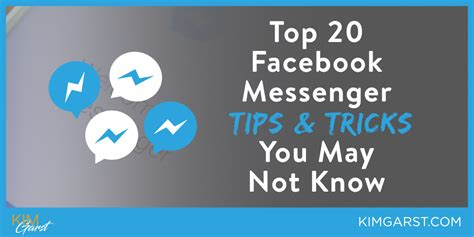 20 best tips and tricks for top 20 messenger tips tricks you may not garst marketing strategies that